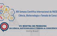 Ciência, Biotecnologia e Tomada de Consciência é tema de XIII Semana Científica da DeVry | Facid